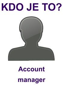 kdo je to Account manager?