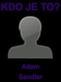 kdo je to Adam Sandler?