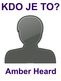 kdo je to Amber Heard?