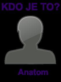 kdo je to Anatom?