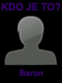 kdo je to Baron?