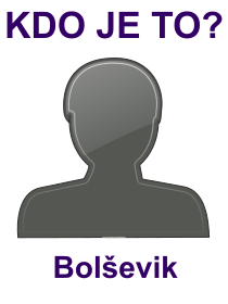 kdo je to Bolševik?