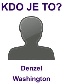 kdo je to Denzel Washington?