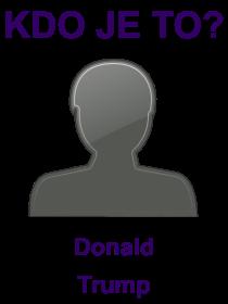 kdo je to Donald Trump?