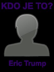 kdo je to Eric Trump?