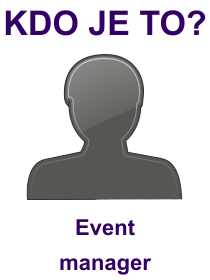 kdo je to Event manager?