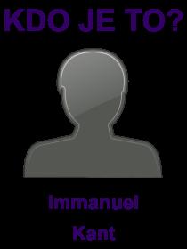 kdo je to Immanuel Kant?