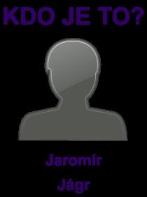 kdo je to Jaromír Jágr?