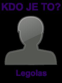 kdo je to Legolas?