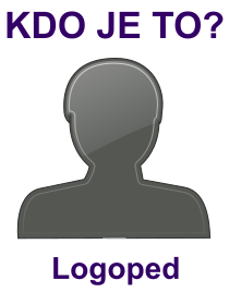 kdo je to Logoped?