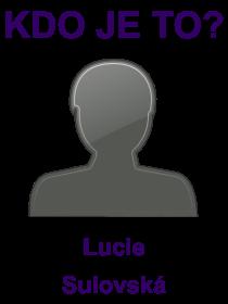 kdo je to Lucie Sulovská?