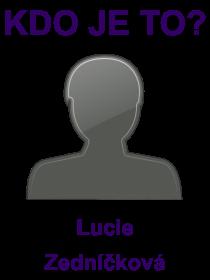 kdo je to Lucie Zedníčková?