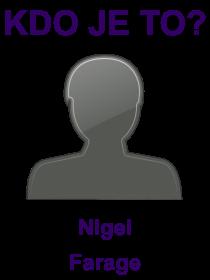 kdo je to Nigel Farage?