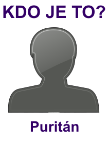 kdo je to Puritán?