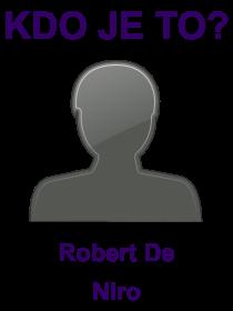 kdo je to Robert De Niro?