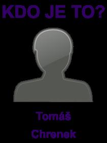 kdo je to Tomáš Chrenek?