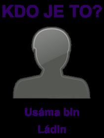 kdo je to Usáma bin Ládin?