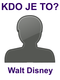 kdo je to Walt Disney?